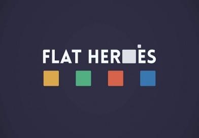 Flat Heroes – Présentation