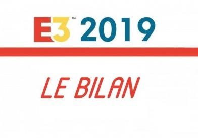 E3 2019 – Le bilan