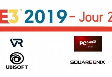 E3 2019 – Résumé jour 2 (Ubisoft, Square Enix, PC Gaming Show, VR)
